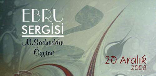 sadreddinozcimi Sadreddin Özçimi Ebru Sergisi