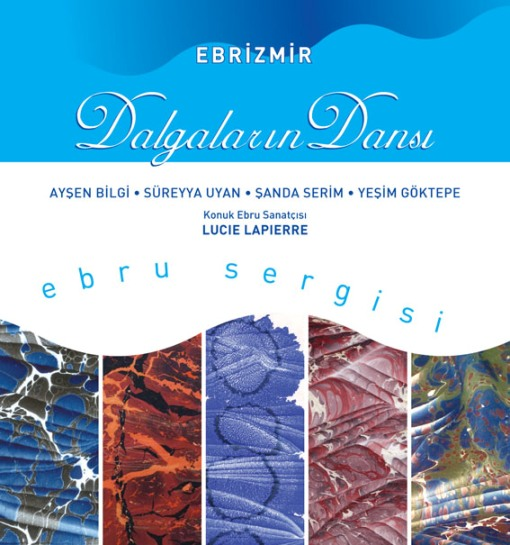 damlalarin dansi Ebru Sergisi   Damlaların Dansı