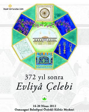 evliyacelebi 372 yıl sonra Evliyâ Çelebi Bursada